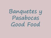 Banquetes y Pasabocas Good Food